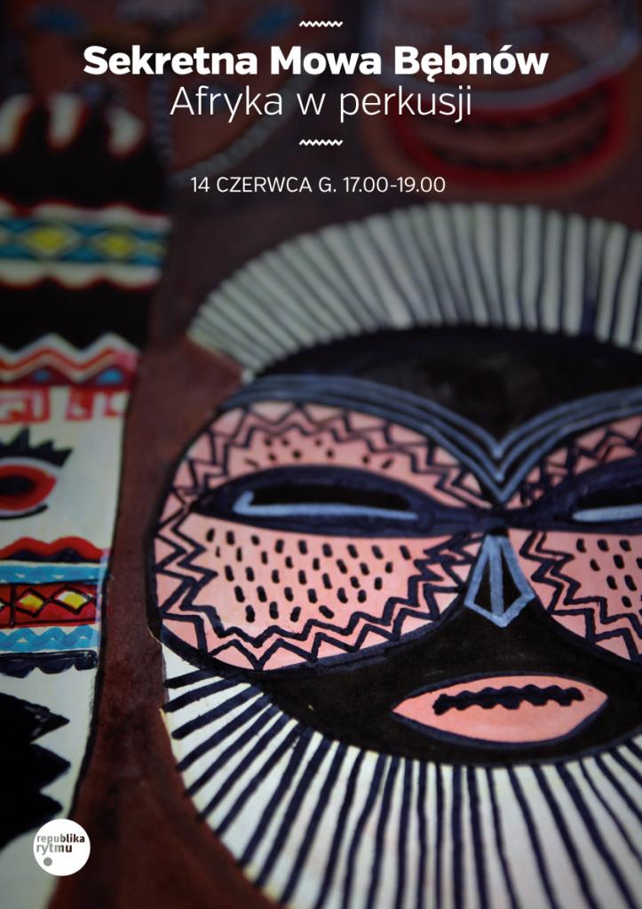 Sekretna Mowa Bębnów – Afryka w perkusji
