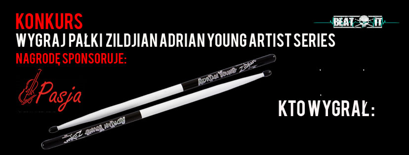 Ogłoszenie wyników konkursu: Wygraj  pałki  Zildjian Adrian Young Artist Series