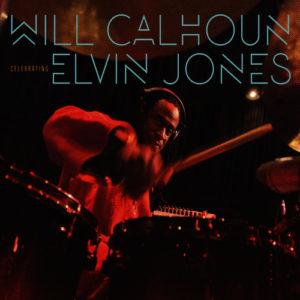 Will Calhoun oddaje hołd sławnemu perkusiście Elvin Jones