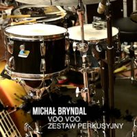Michał Bryndal (Voo Voo) – zestaw perkusyjny