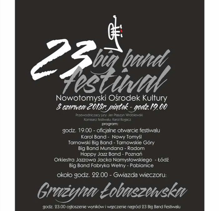 Relacja BeatIt: 23. Big Band Festiwal, Nowy Tomyśl, 8.06.2018