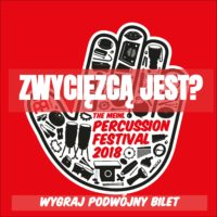 """Rozwiązanie konkursu """"Wygraj podwójny bilet All-In na Meinl Percussion Festival"""""""