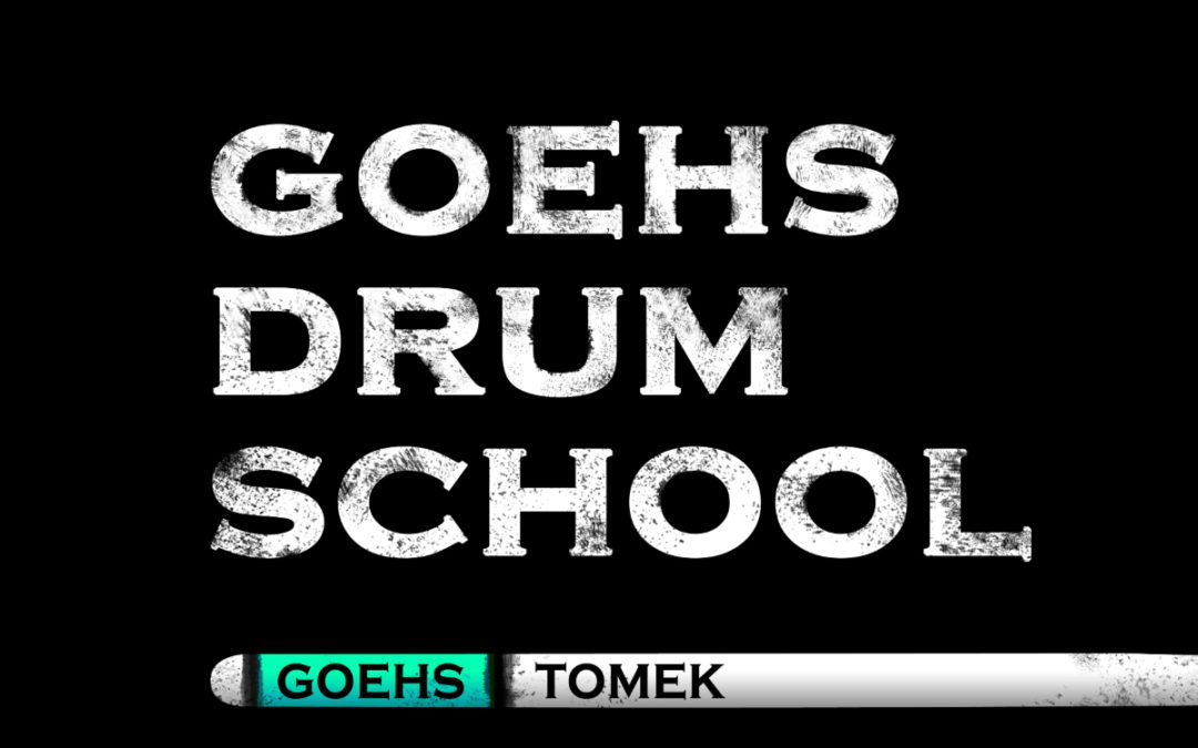 Szkoła perkusyjna Tomka Goehsa