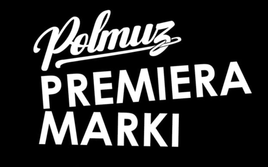 Premiera marki Polmuz