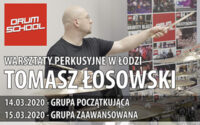Już wkrótce w Łodzi dwudniowe warsztaty perkusyjne z Tomaszem Łosowskim