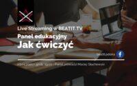 Panel edukacyjny BeatIt #1: Jak ćwiczyć grę na bębnach?