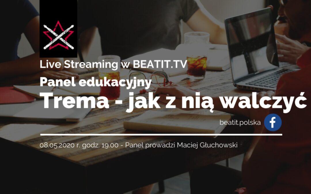Panel edukacyjny BeatIt #2: Jak sobie radzić z tremą?
