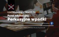 Panel edukacyjny BeatIt #6: Perkusyjne wpadki