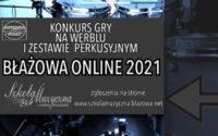 Konkurs perkusyjny - Błażowa Online 2021