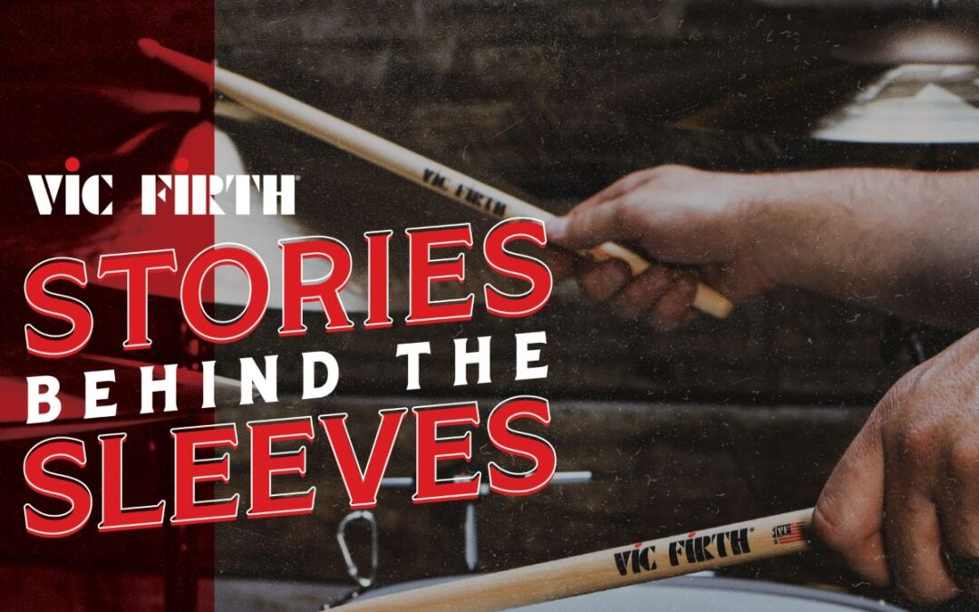 """Vic Firth: nowa seria video """"Stories behind the sleeves"""""""