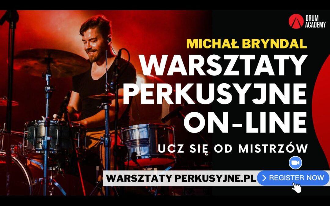 Warsztaty perkusyjne z Michałem Bryndalem!