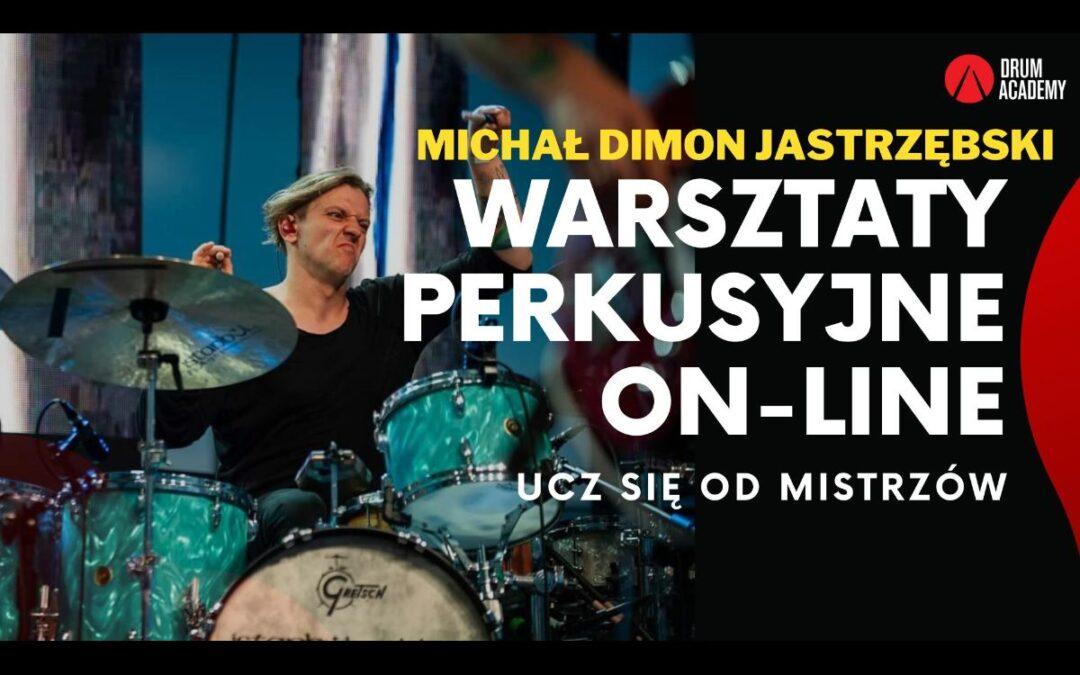 """Warsztaty online z Michałem """"Dimonem"""" Jastrzębskim!"""